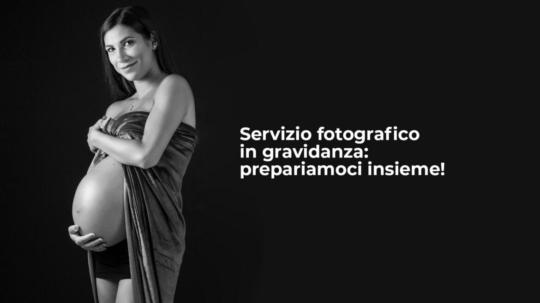 Servizio fotografico in gravidanza: prepariamoci insieme!
